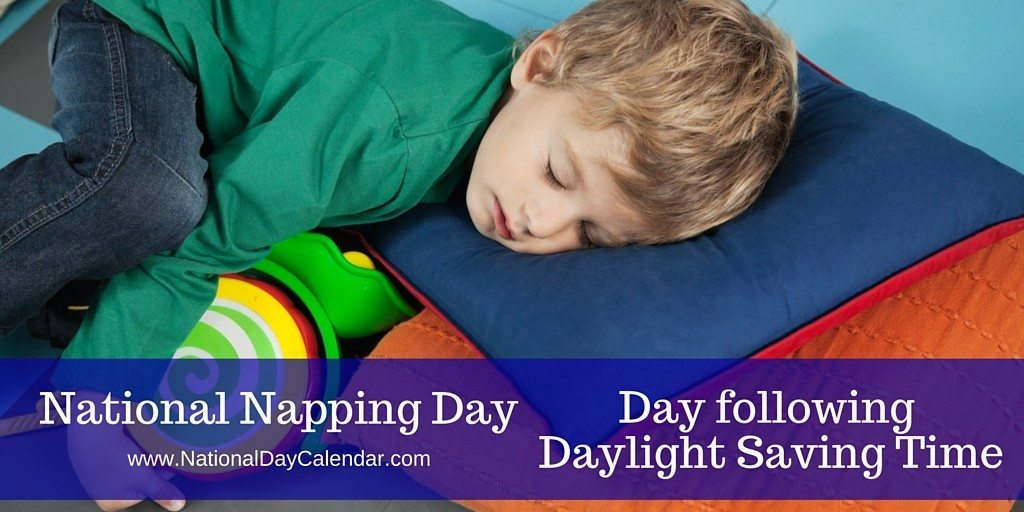 National Napping Day - March 9