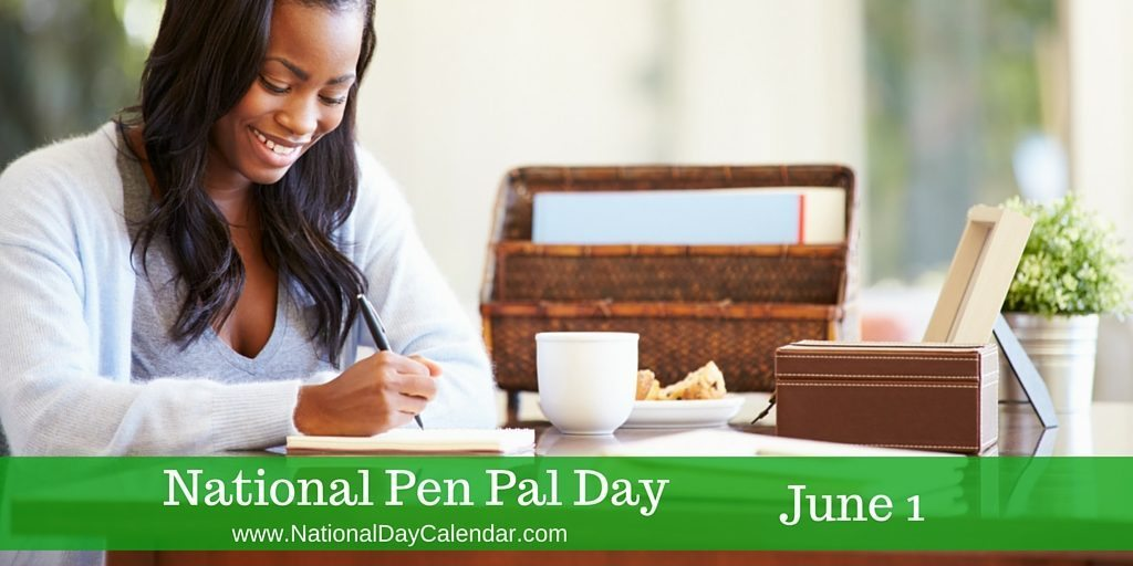 National Pen Pal Day June 1