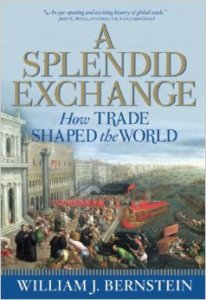 A Splendid Exchange: How Trade Shaped The World, by William J Bernstein is a must-read economic history