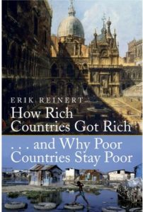 Erik Reinert's How Rich Countries Got Rich