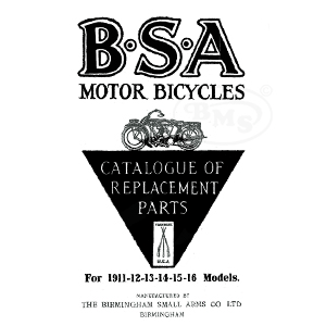 BSA 1911 to 1916 Illustrated Spare Parts List. Covers all