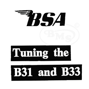 BSA 1946 to 1955 Factory tuning notes. 348cc B31 & 499cc