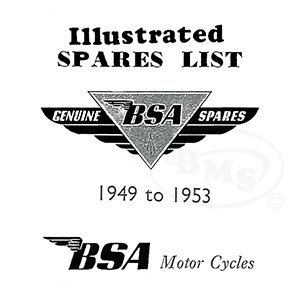 BSA 1949 to 1953 Illustrated Spare Parts Manual. 250cc