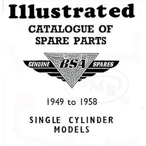 BSA 1949 to 1958 Illustrated Spare Parts Manual. Models