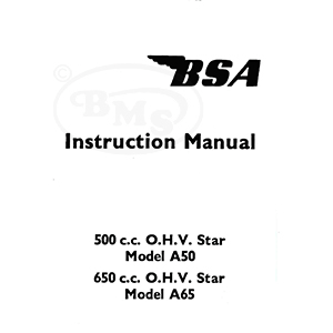 BSA 1961 to 1965 Instruction Manual. OHV Models A50 Star