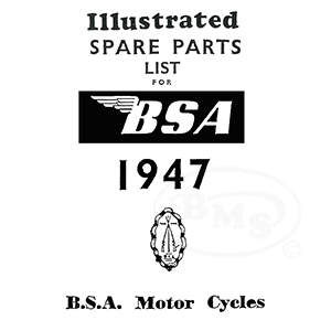 BSA 1947 Illustrated Spare Parts Manual. All models (B31