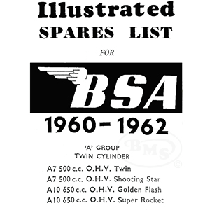 BSA 1960 to 1962 Illustrated Spare Parts Manual. A7 A7