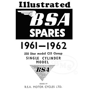 BSA 1961 to 1962 Illustrated Spare Parts Manual. 250cc C15