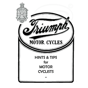 Triumph 1912 Instruction Manual covers all models and