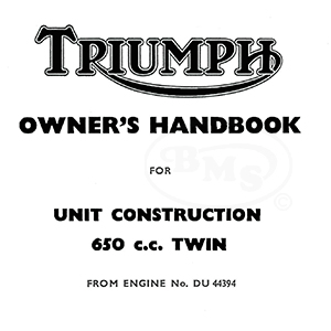 Triumph 1966 Instruction Manual 649cc T120 TR6 unit twin
