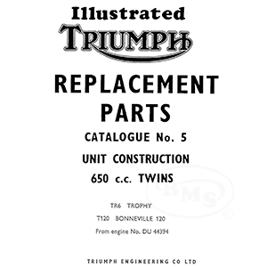 Triumph 1967 Illustrated Spare Parts Manual TR6 TR6R T120