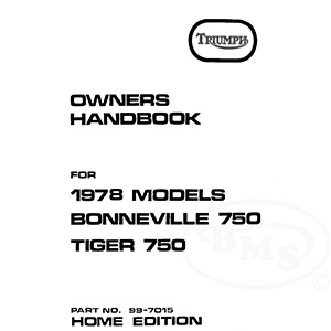 Triumph 1978 Early 1978 Instruction Manual. Covers 750cc