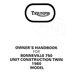 Triumph 1980 Instruction Manual 750cc T140. Bonneville