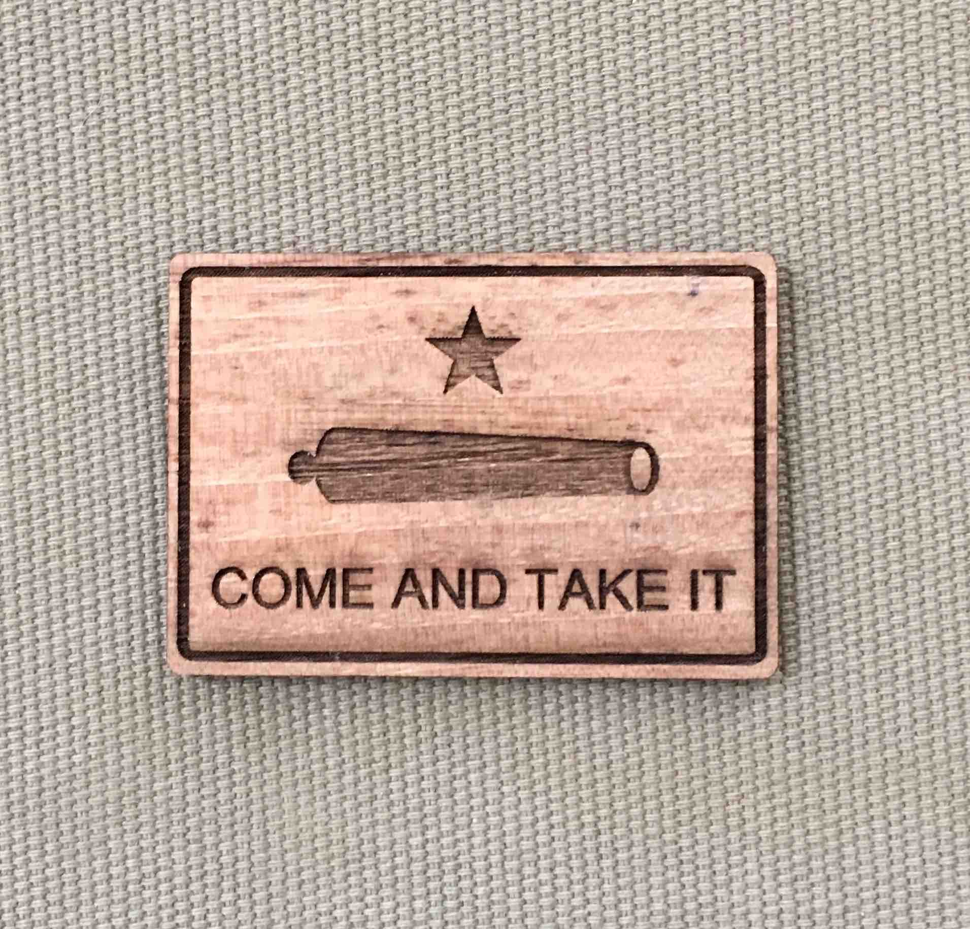 Texas – Come and Take It