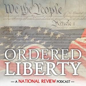 "Ordered Liberty -- Episode 143: Donald Trump vs  ""The Squad"
