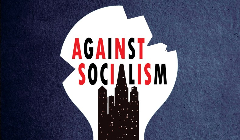 Against Socialism: An Introduction