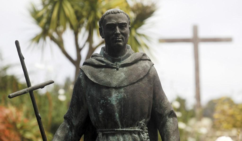 Tear Down the Ingratitude, Not the Junípero Serra Statues
