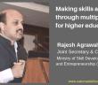 Making skills aspirational Rajesh Agrawal IAS