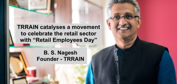 "TRRAIN catalyses a movement to celebrate the retail sector with ""Retail Employees Day"""