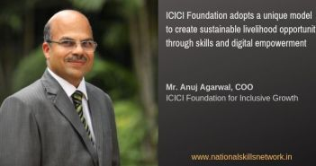 ICICI Foundation livelihood through Anuj Agarwal