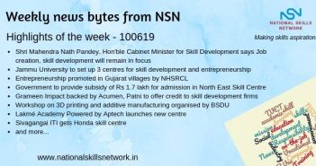 News Bytes from NSN – Quick updates on skill development and Vocational Training – 100619