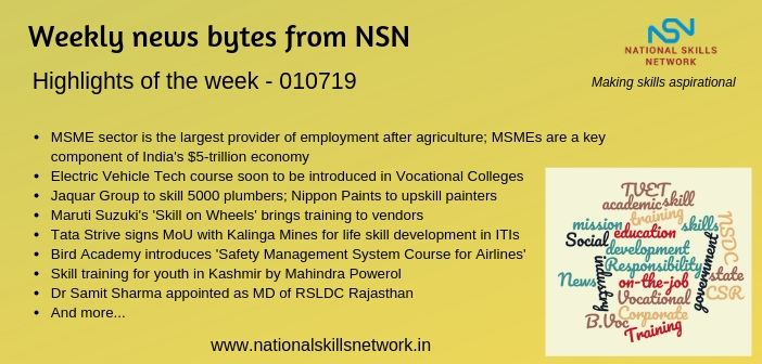 News Bytes from NSN – Quick updates on skill development and Vocational Training – 010719