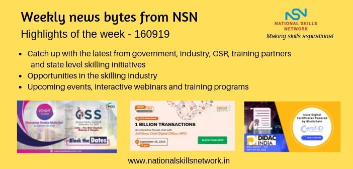 News Bytes from NSN – Quick updates on Skill Development and Vocational Training – 160919