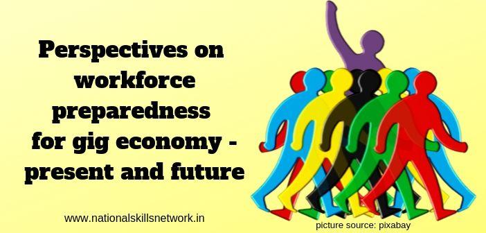 Perspectives on workforce preparedness for gig economy