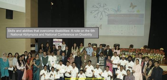 Skills and abilities that overcome disabilities: A note on the 6th National Abilympics and National Conference on Disability