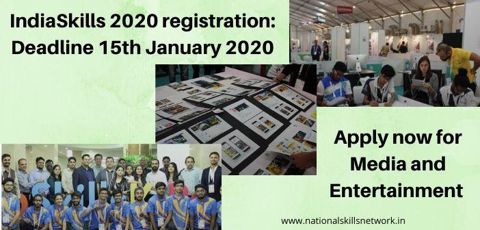 IndiaSkills 2020 registration Media and Entertainment