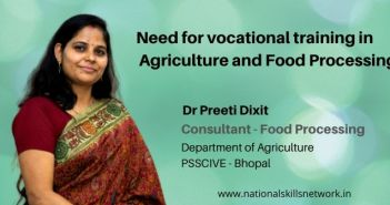 Need for vocational training in Agriculture and Food Processing