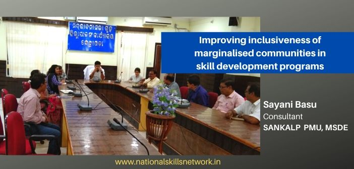 Improving inclusiveness of marginalised communities in skill development programs