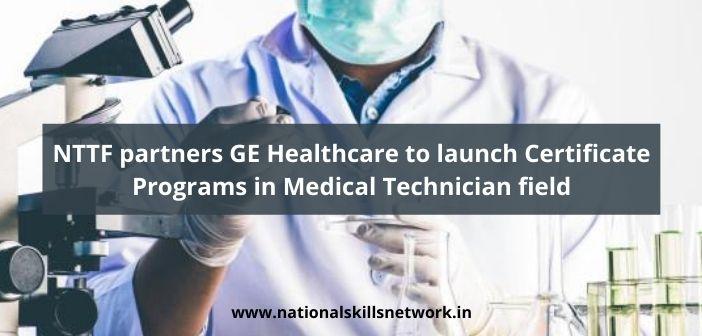 NTTF partners GE Healthcare