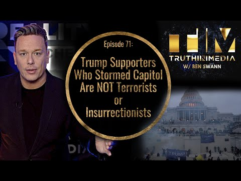 Trump Supporters Who Entered Capitol Building are Protestors, NOT Terrorists or Insurrectionists