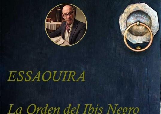 Essaouira, La Orden del Ibis Negro Capítulo LI
