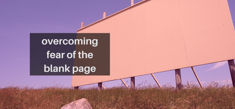 Fear of the blank page – 6 steps to start writing content