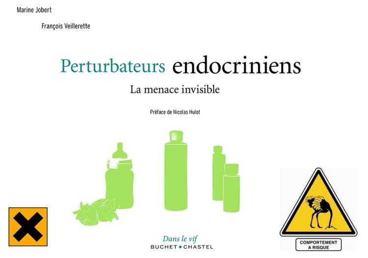 perturbateurs endocriniens la menace invisible