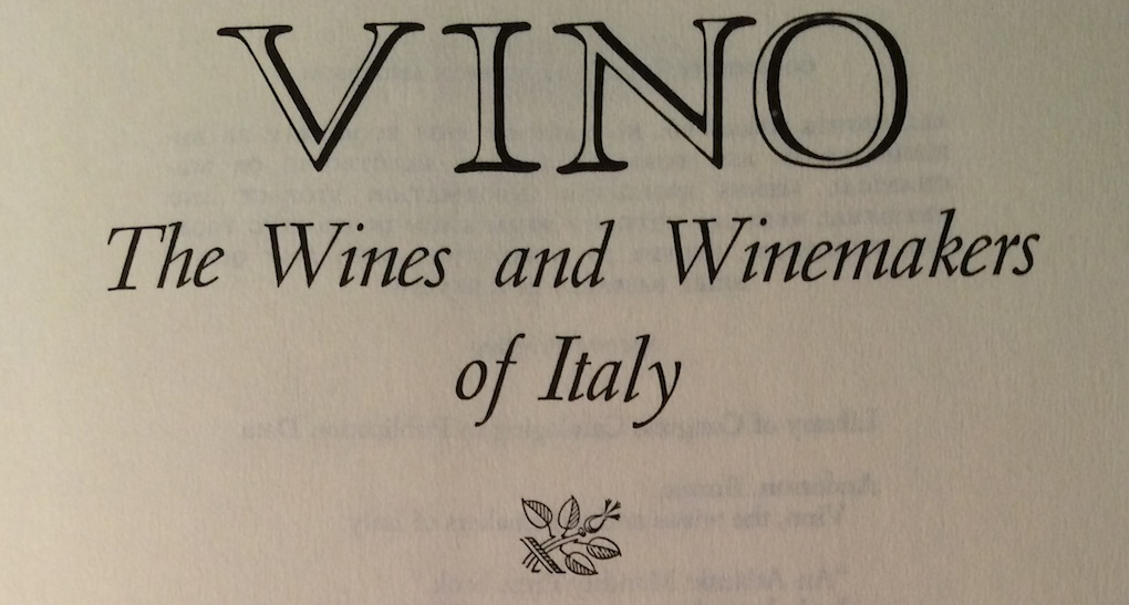 Burton Anderson Vino The Wines  Winemakers of Italy Little Brown and Company  Natura delle
