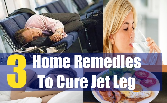 3 Home Remedies To Cure Jet Leg