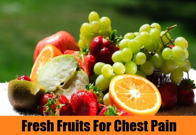 Fresh Fruits For Chest Pain