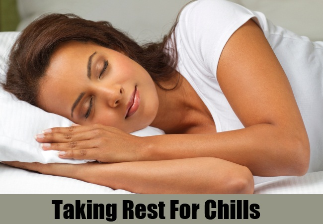 Taking Rest For Chills