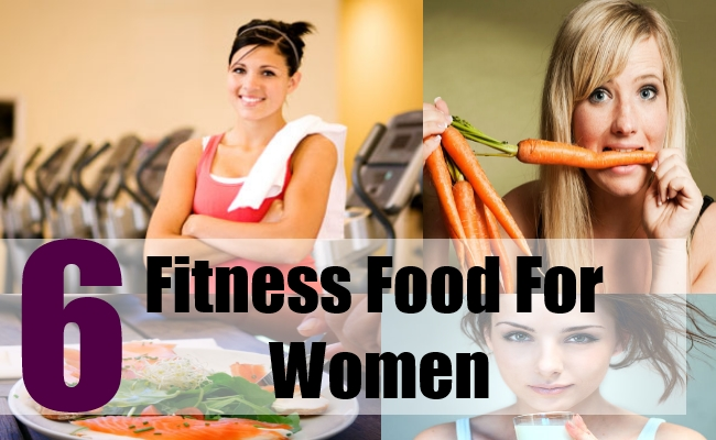6 Fitness Food for Women