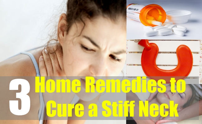 3 Home Remedies to Cure a Stiff Neck