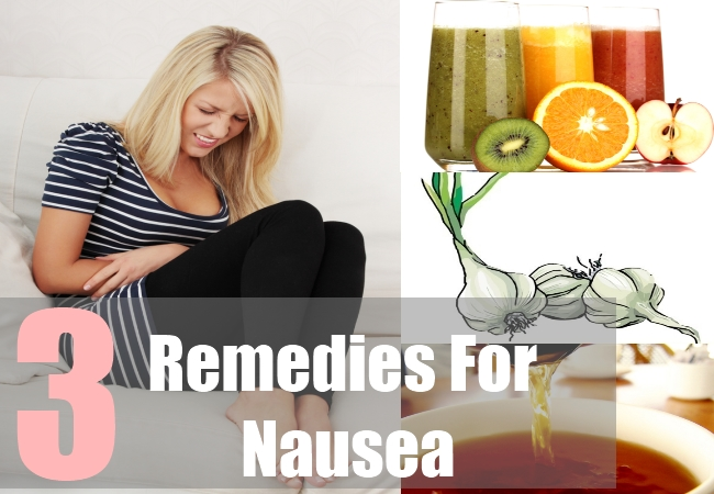 3 Remedies For Nausea