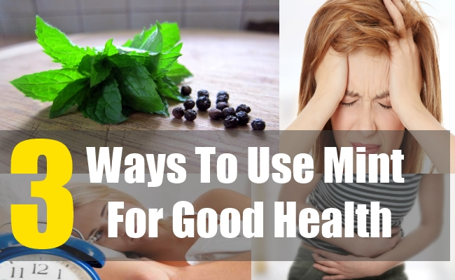 3 Ways To Use Mint For Good Health