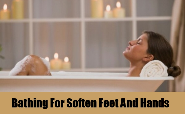 Bathing For Soften Feet And Hands