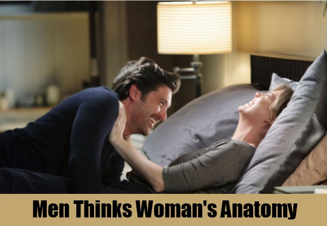Men Thinks Woman's Anatomy