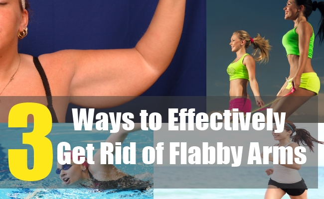 3 Ways to Effectively Get Rid of Flabby Arms