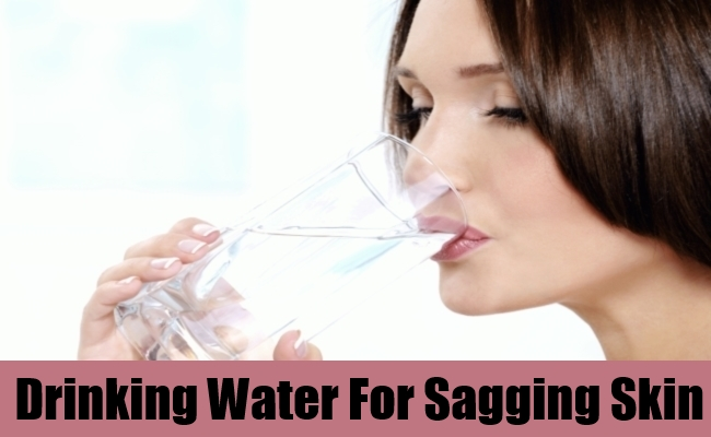 Drinking Water For Sagging Skin