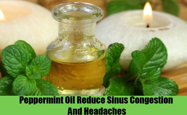 Peppermint Oil Reduce Sinus Congestion And Headaches